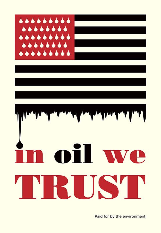 In Oil We Trust